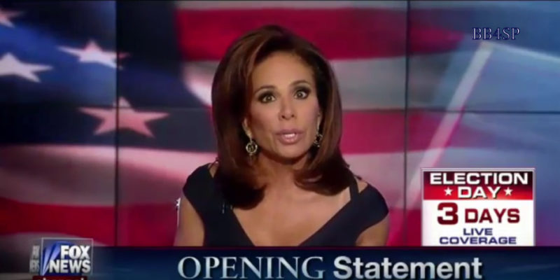 Judge Jeanine Does It Again: Hillary Is Too Corupt