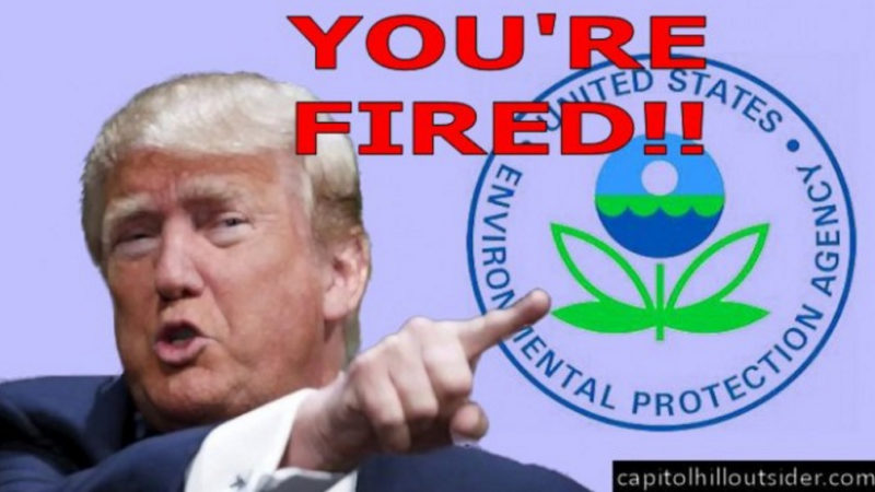 Trump Official: We're Going To Cut The EPA In Half
