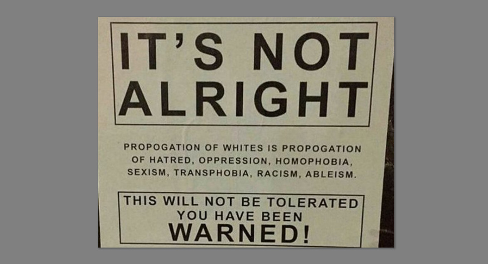 "Anti-Fascism ""Protesters"" Put Signs Up Warning Against The Dangers Of Reproducing With White People"