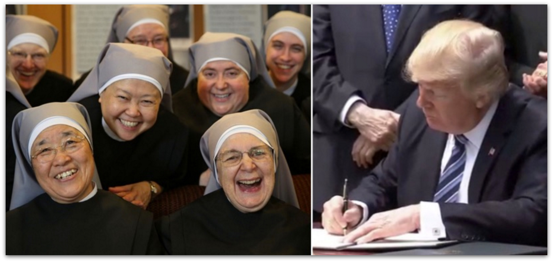 "After Years Of Being Bullied By Obama, Trump Signs Religious Liberty Executive Order Protecting ""Little Sisters Of The Poor"""