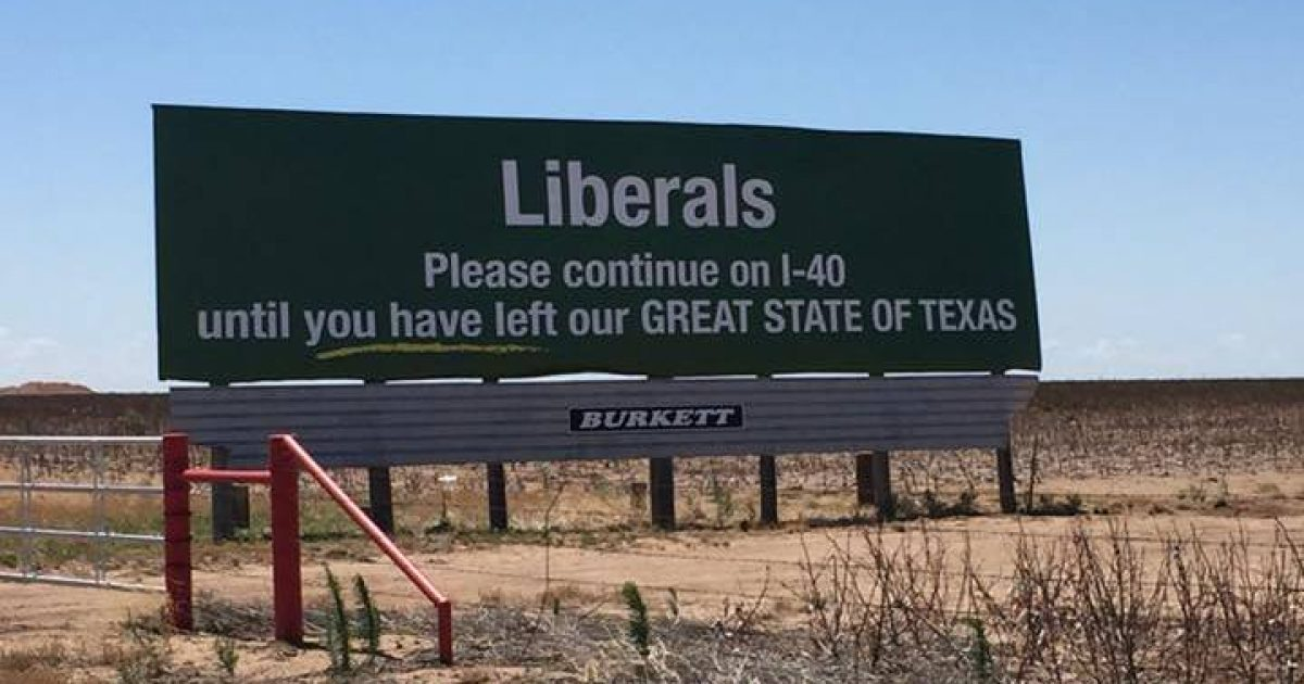 Texas Billboard Has A Message For All Liberals...