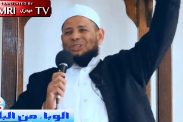 Egyptian Islamic Cleric: 'May Allah Use This Virus To Annihilate The Infidels'
