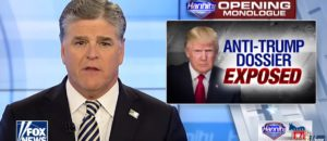 Hannity: I'm Hearing It Was Either Comey Or Mccabe Who Paid For The Phony Dossier! (Video)