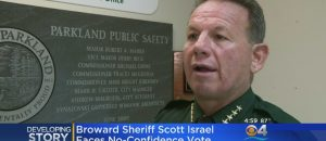 Broward County Sheriff Now Facing No Confidence Vote (Video)
